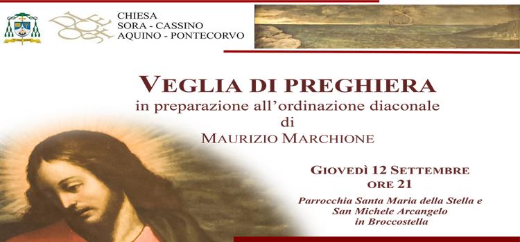 VEGLIA DI PREGHIERA - IN PREPARAZIONE ALL'ORDINAZIONE DIACONALE